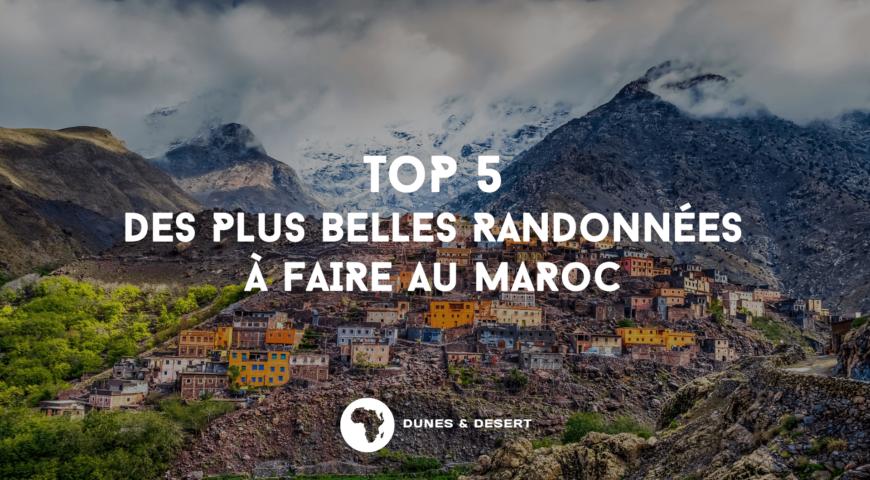 Top Faire 5 Au Plus A Belles Randonnees Maroc Des rdBoCex